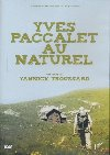 Yves Paccalet au naturel |
