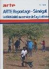 Arte reportage 2020 : Sénégal : La téléréalité au service de l'agriculture |