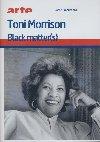 Toni Morrison, black matter[s] |