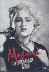 Madonna et le Breakfast Club | Guy Guido. Metteur en scène ou réalisateur. Scénariste