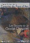Les secrets de la grotte Chauvet