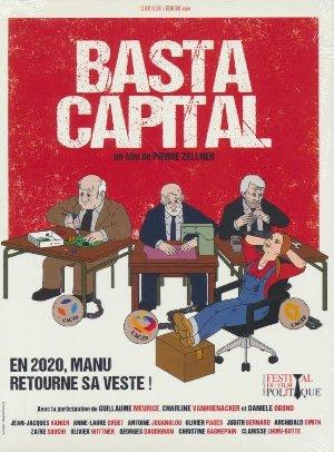 Basta capital / Pierre Zellner, Réal.   Zellner, Pierre. Monteur