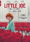 Little Joe | Hausner, Jessica. Metteur en scène ou réalisateur