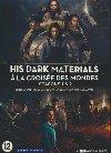 His Dark Materials saison 1 : A la croisée des mondes | Pullman, Philip. Instigateur