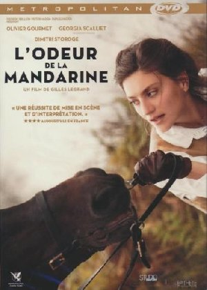 L' Odeur de la mandarine / Gilles Legrand, réal. et scén.   Legrand, Gilles. Monteur. Scénariste. Personne interviewée