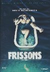 Frissons = Shivers |
