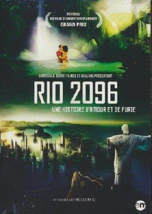 Rio 2096 = Uma historia de amor e furia : une histoire d'amour et de furie  