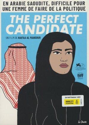 Perfect candidate (The) / Haifaa Al-Mansour, Réal.   Al-mansour, Haifaa. Monteur