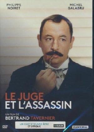 Juge et l'assassin (Le) / Bertrand Tavernier, Réal. | Tavernier, Bertrand. Metteur en scène ou réalisateur. Scénariste