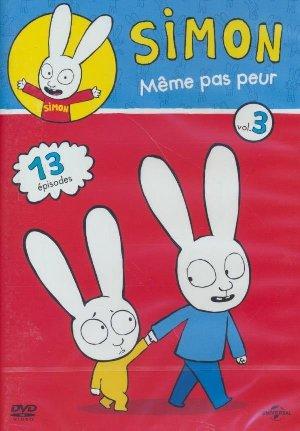 Simon : saison 1 : volume 3 : même pas peur / Julien Cayot, Réal. | Cayot, Julien. Monteur