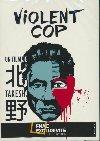 Violent cop = Sono otoko, kyobo ni tsuki |