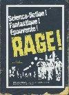 Rage = Rabid |